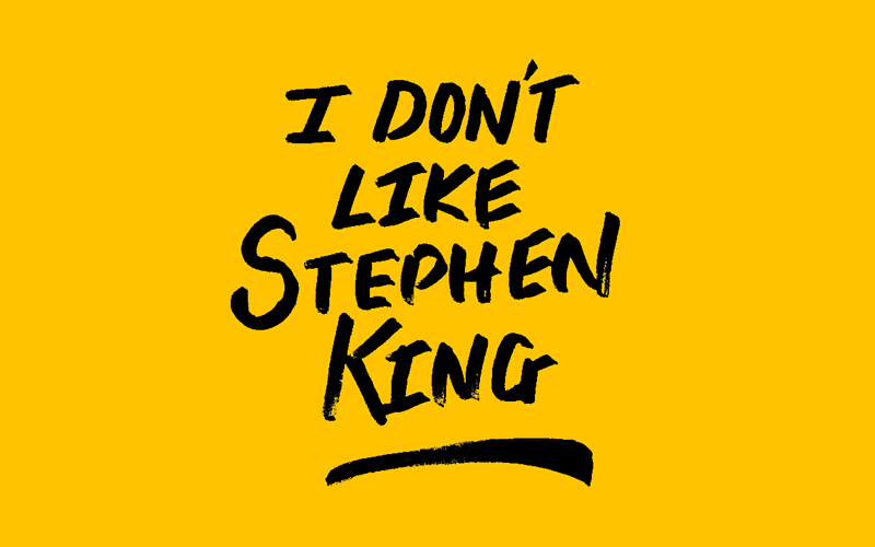 I Don't Like Stephen King